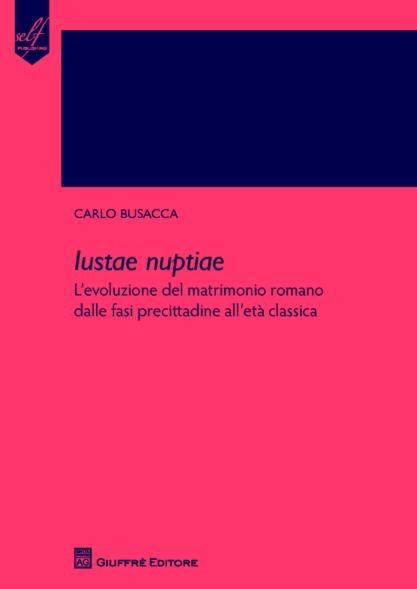 Matrimonio Romano Iustae Nuptiae : Dep busacca iustae nuptiae