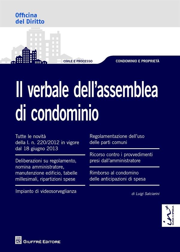 Dep salciarini verbale assemblea condominio 9788814168550 for Compiti dell amministratore di condominio