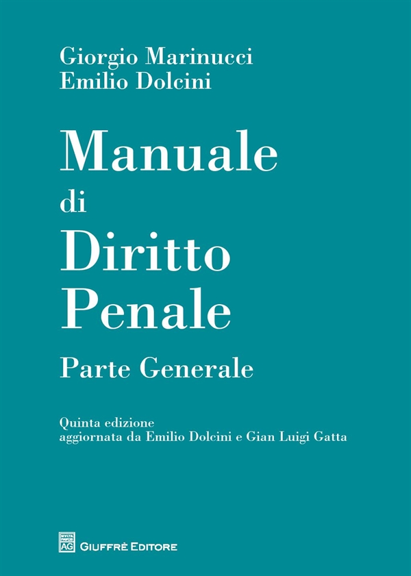 Dep marinucci manuale diritto penale p g 9788814182921 for Interno wordreference